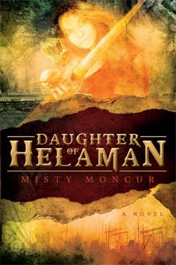 Daughter of Helaman by Misty Moncur
