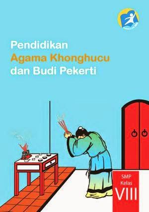 http://bse.mahoni.com/data/2013/kelas_8smp/siswa/Kelas_08_SMP_Pendidikan_Agama_Konghuchu_dan_Budi_Pekerti_Siswa.pdf