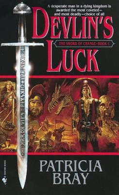 Devlin's Luck (The Sword of Change: Book 1) By Patricia Bray
