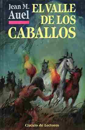Mi biblioteca particular el valle de los caballos - El valle de los caballos ...