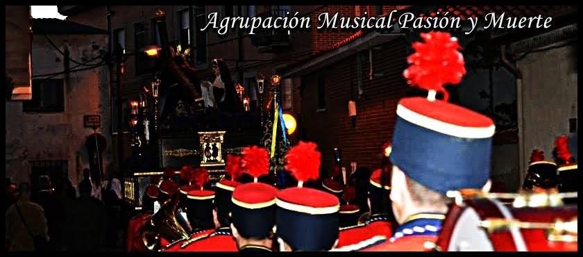 Agrupación Musical Pasión y Muerte