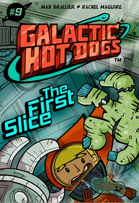 Galactic Hot Dogs Chapter 9: The First Slice