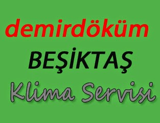 Demirdöküm Beşiktaş Klima Servis
