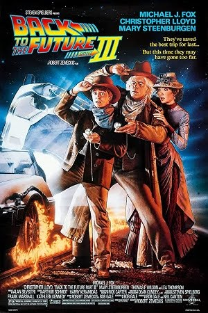 Back to the Future Part III (1990) Full Movie Dual Audio [Hindi+English] Complete Download 480p