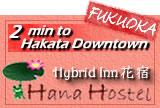 Fukuoka Hana Hostel