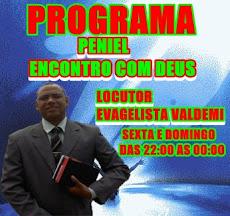 PROGRAMA:PENIEL ENCONTRO COM DEUS