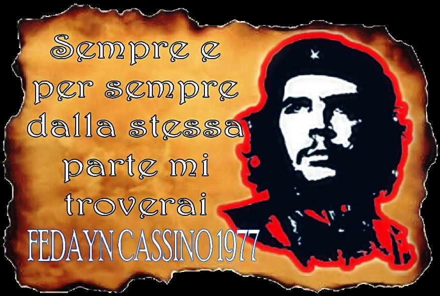 HASTA. SIEMPRE!  COMANDANTE   (guarda il video)