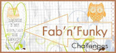 Fab &#39;n&#39; Funky Challenge!