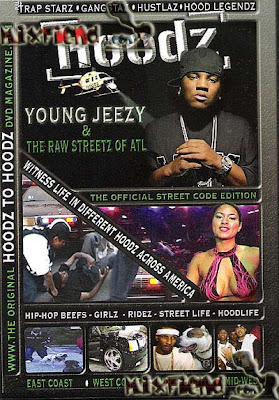 Hoodz.DVD.Young.Jeezy.And.The.Raw.Streetz.Of.ATL.DVDRip.XviD