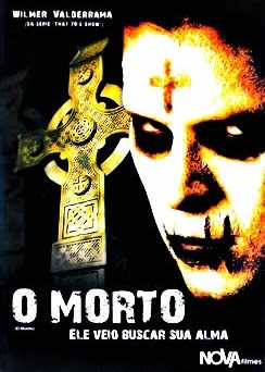 O Morto: Ele Veio Buscar Sua Alma - DVDRip Dublado