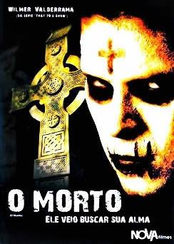 O Morto: Ele Veio Buscar Sua Alma - DVDRip Dublado