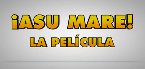 ASU MARE LA PELICULA