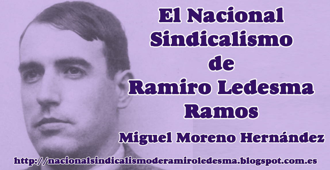 LIBRO EN LÍNEA / EL NACIONAL-SINDICALISMO DE RAMIRO LEDESMA  RAMOS