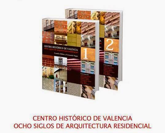 Intbau espa a centro hist rico de valencia ocho siglos - Aparejadores valencia ...