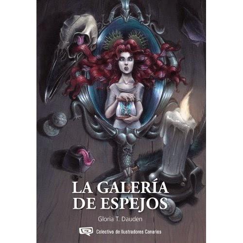 """Portada de """"La galería de los espejos"""", de Gloria T. Daudén"""