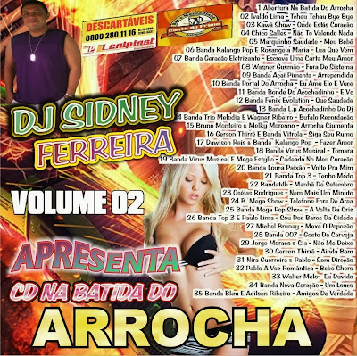 CD NA BATIDA DO ARROCHA VOL.02 ( DJ SIDNEY FERREIRA )