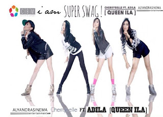 citisfm-Cherrybelle - I Am Super Swag (feat. Adila ''Queen ILA'')