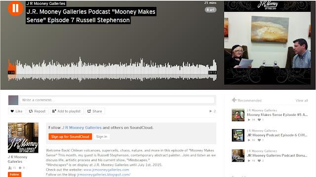 https://soundcloud.com/j-r-mooney-galleries/jr-mooney-galleries-podcast-mooney-makes-sense-episode-7-russell-stephenson