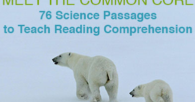 ReadWorks Adds More Science Passages Aligned to Common Core Standards