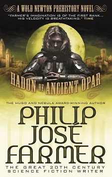 NOW AVAILABLE! <br><i>Hadon of Ancient Opar</i> by Philip Jos Farmer