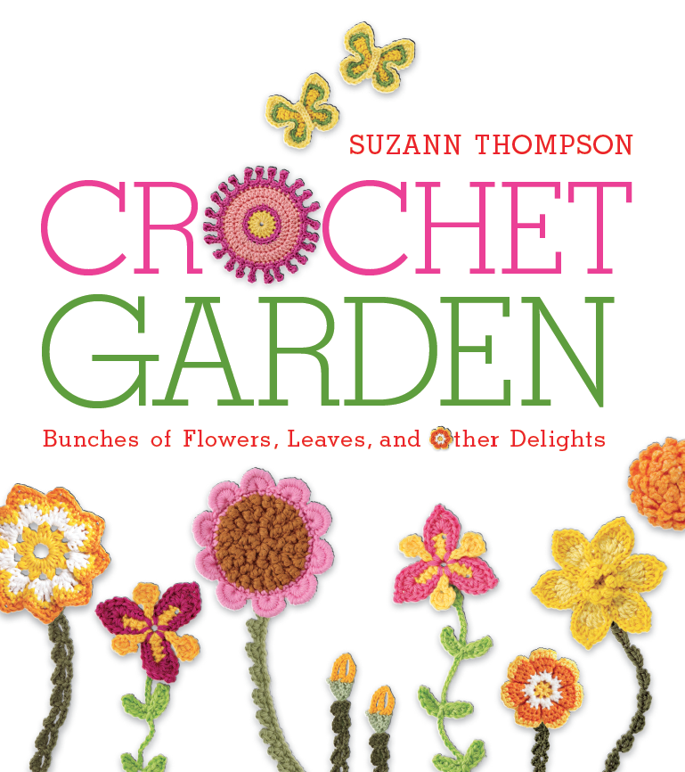 Crochet Books : Cute Crochet Chat: Crochet Garden Book Review and GIVEAWAY!