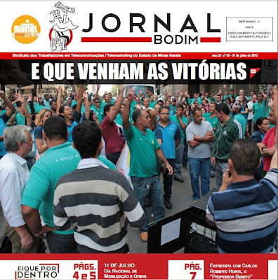 JORNAL BODIM (Ano 33 nº 05 - 31 de julho de 2013) – e fique por dentro das informações e ações do seu sindicato em todo estado.