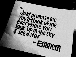 """Just promise me you´ll think of me"