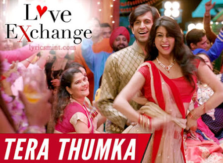 Tera Thumka - Love Exchange (2015)