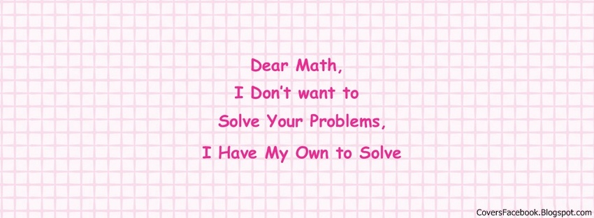 Hate Math Funny Letter Facebook Timeline Covers, FB Profile Cover