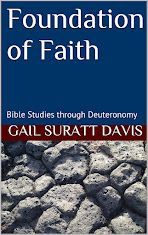FOUNDATION OF FAITH: Bible Studies through Deuteronomy