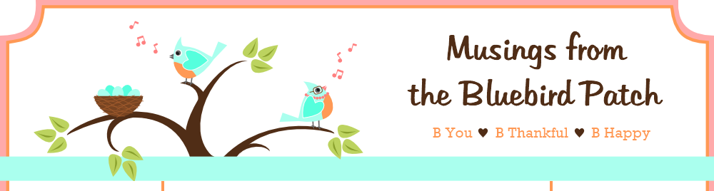 The Bluebird Patch (Happiness Blog)