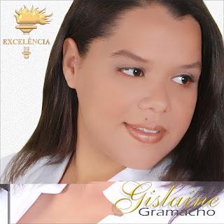 Gislaine Gramacho - Excelência 2009