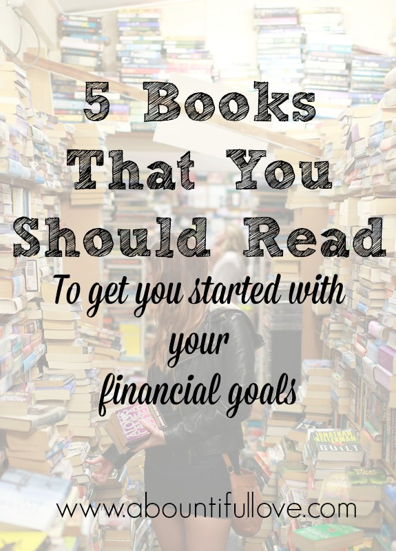 5 Books That You Should Read To Get You Started With Your Financial Goals