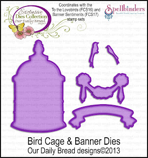 Our Daily Bread Designs Custom Bird Cage and Banner Dies