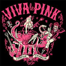 Viva Le Pink • London, England