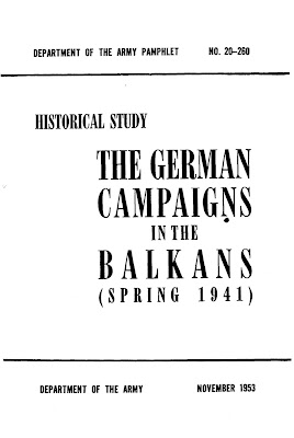 The German Campaign in the Balkans (Spring 1941)