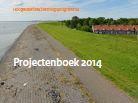 Cover Hoogwaterbeschermingsprogramma: projectenboek 2014 - de waterschappen en Rijkswaterstaat gaan van start