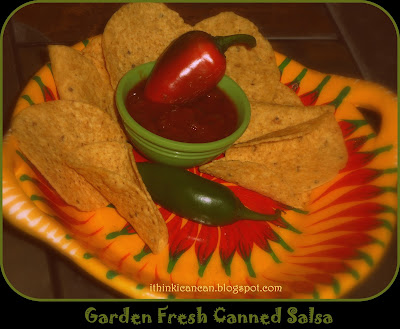 {I Think I Can}:  Garden Fresh Canned Salsa