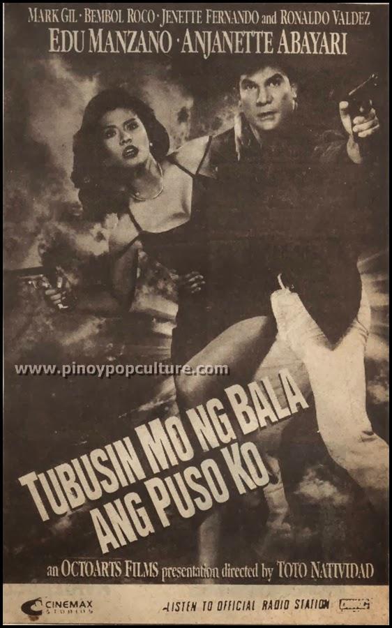 Tubusin Mo ng Bala ang Puso Ko, OctoArts Films, Cinemax Studios, Edu Manzano, Anjanette Abayari, Toto Natividad