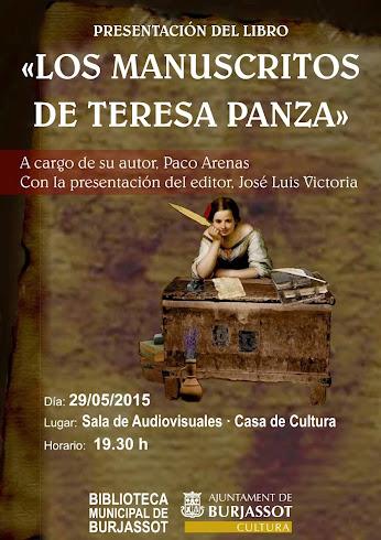Los manuscritos de Teresa Panza PRESENTACIÓN CASA DE LA CULTURA DE BURJASSOT   29  MAYO a las 19:30
