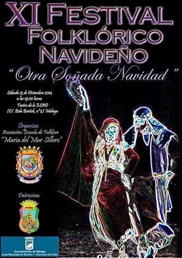 """""""Otra Soñada Navidad"""", XI Festival Folklórico Navideño, Asociación-Escuela de Folklóre María del Mar Sillero"""