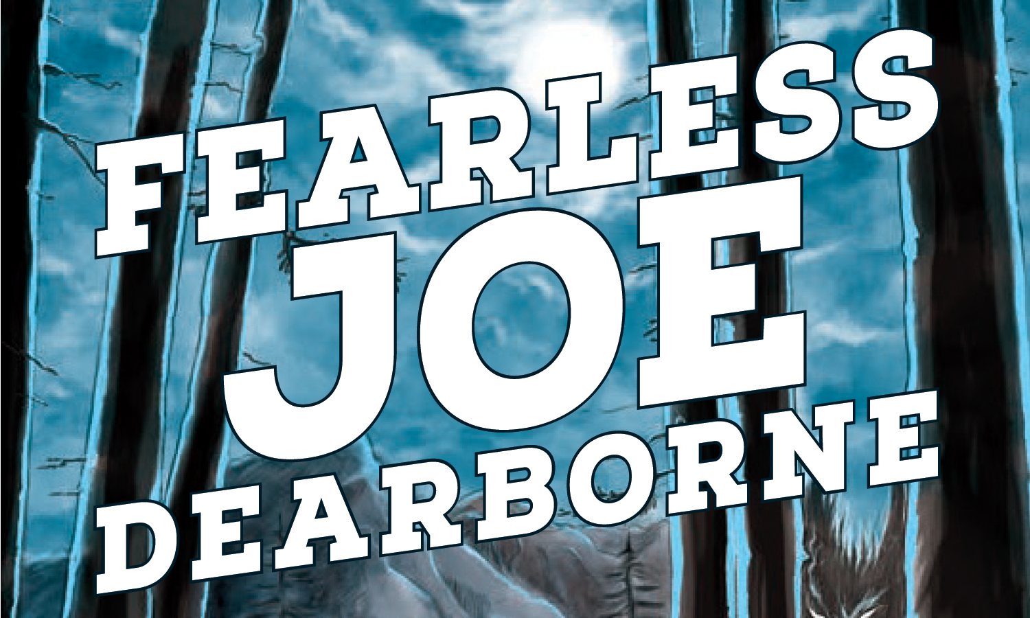 FEARLESS JOE DEARBORNE Book Blast & Giveaway