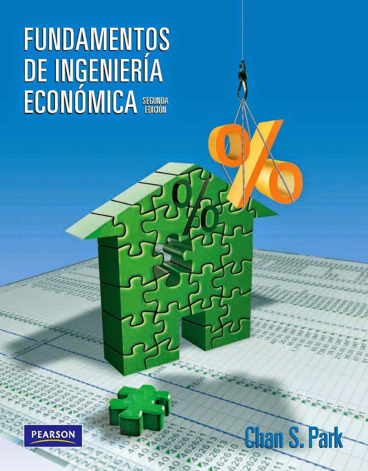 EL INGENIERO INDUSTRIAL Fundamentos de Ingenieria Economica