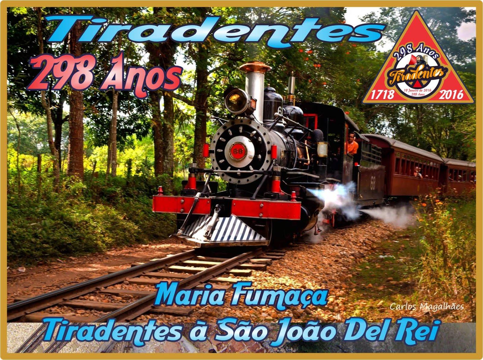 Maria Fumaça de Tiradentes à Sao João del Rei