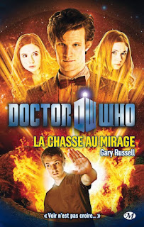Doctor Who - La chasse au mirage - Gary Russell