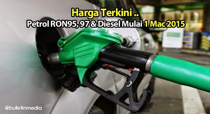 Harga Terkini Petrol RON95, 97 & Diesel Mulai 1 Mac 2015