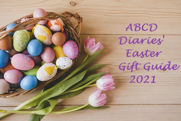 ABCD Diaries' Easter Gift Guide 2021