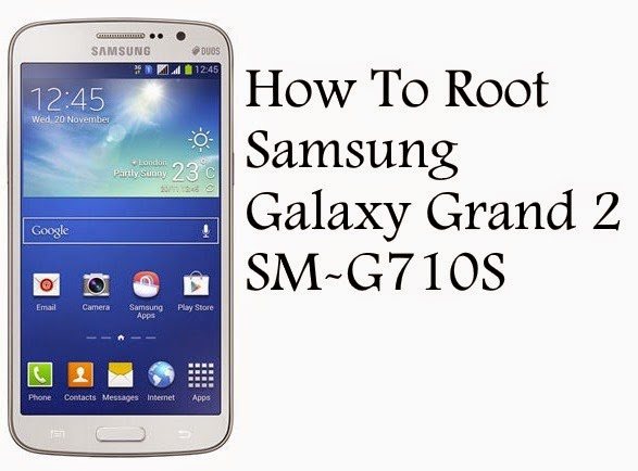 Root Samsung Galaxy Grand 2 SM-G710S