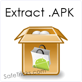 How To Extract .apk File From Android Phone