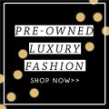 Pre-Owned Luxury Fashion